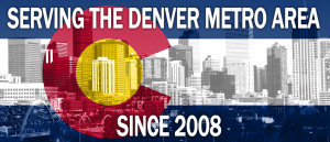 Serving the Denver Metro Area since 2008